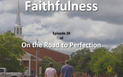 Faithfulness – Episode 29