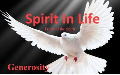 Spirit in Life: Generosity
