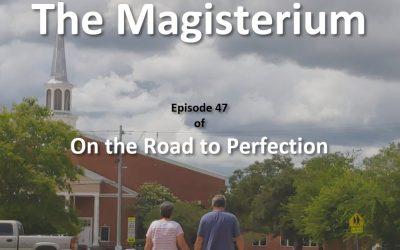 The Magisterium – Episode 47