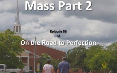 The Mass Part 2- Episode 56