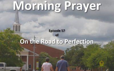 Morning Prayer – Episode 57