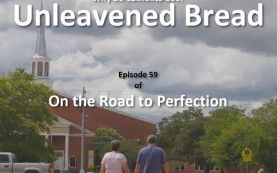 Why Do Catholics Use Unleavened Bread? – Episode 59