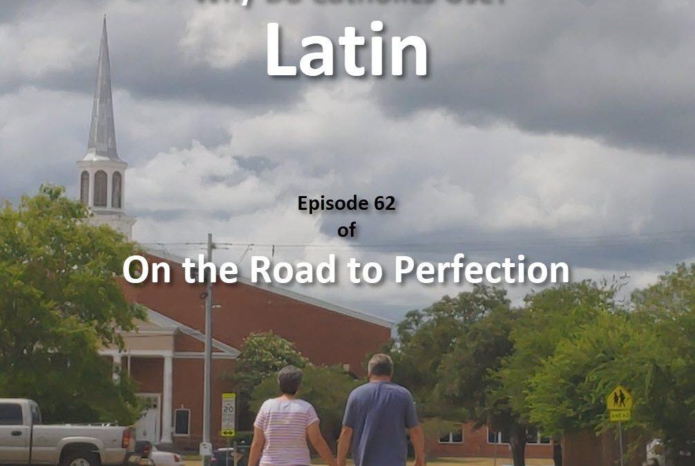 Why Do Catholics Use Latin – Episode 62
